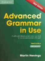 Hewings, Martin - Advanced Grammar in Use Book with Answers: A Self-Study Reference and Practice Book for Advanced Learners of English - 9781107697386 - V9781107697386