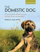 - The Domestic Dog: Its Evolution, Behavior and Interactions with People - 9781107699342 - V9781107699342