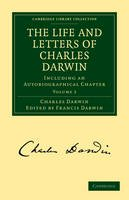 Darwin, Charles - The Life and Letters of Charles Darwin: Including an Autobiographical Chapter (Cambridge Library Collection - Darwin, Evolution and Genetics) - 9781108003452 - V9781108003452