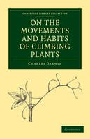 Darwin, Charles - On the Movements and Habits of Climbing Plants - 9781108003599 - V9781108003599