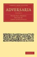 Dobree, Peter Paul - Adversaria (Cambridge Library Collection - Classics) (Latin Edition) - 9781108015851 - V9781108015851
