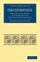 Schliemann, Heinrich - Orchomenos - 9781108017183 - V9781108017183