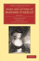 Burney, Fanny - Diary and Letters of Madame d'Arblay: Volume 1: Edited by her Niece (Cambridge Library Collection - Literary  Studies) - 9781108064088 - V9781108064088