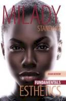 Milady, Milady - Milady Standard Esthetics Fundamentals Exam Review - 9781111306922 - V9781111306922