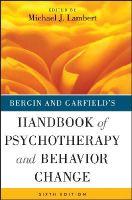 Lambert, Michael J. - Bergin and Garfield's Handbook of Psychotherapy and Behavior Change - 9781118038208 - V9781118038208
