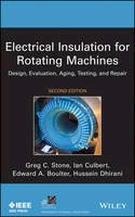 Stone, Greg; Culbert, Ian; Boulter, Edward A.; Dhirani, Hussein - Electrical Insulation for Rotating Machines - 9781118057063 - V9781118057063