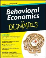 Altman, Morris - Behavioral Economics For Dummies - 9781118085035 - V9781118085035