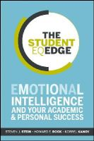 Stein, Steven J., Book, Howard E., Kanoy, Korrel - The Student EQ Edge: Emotional Intelligence and Your Academic and Personal Success - 9781118094594 - V9781118094594