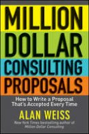 Weiss, Alan - Million Dollar Consulting Proposals - 9781118097533 - V9781118097533