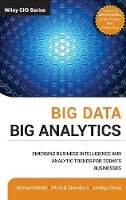 Minelli, Michael, Chambers, Michele, Dhiraj, Ambiga - Big Data, Big Analytics: Emerging Business Intelligence and Analytic Trends for Today's Businesses (Wiley CIO) - 9781118147603 - V9781118147603