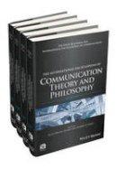 - The International Encyclopedia of Communication Theory and Philosophy, 4 Volume Set (ICAZ - Wiley Blackwell-ICA International Encyclopedias of Communication) - 9781118290736 - V9781118290736