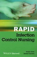 Ross, Shona; Furrows, Sarah - Rapid Infection Control Nursing - 9781118342466 - V9781118342466
