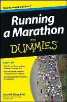 Karp, Jason - Running a Marathon For Dummies (For Dummies (Sports & Hobbies)) - 9781118343081 - V9781118343081