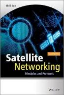 Sun, Zhili - Satellite Networking - 9781118351604 - V9781118351604