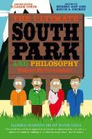 - The Ultimate South Park and Philosophy - 9781118386569 - V9781118386569