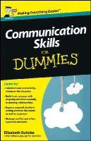 Kuhnke, Elizabeth - Communication Skills For Dummies (For Dummies (Language & Literature)) - 9781118401248 - V9781118401248
