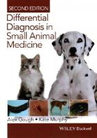 Gough, Alex, Murphy, Kate - Differential Diagnosis in Small Animal Medicine - 9781118409688 - V9781118409688
