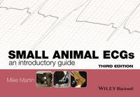 Martin, Mike - Small Animal ECGs: An Introductory Guide - 9781118409732 - V9781118409732