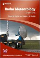 Rauber, Robert M., Nesbitt, Stephen L. - Radar Meteorology: A First Course (Advancing Weather and Climate Science) - 9781118432624 - V9781118432624