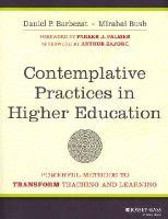 Barbezat, Daniel P.; Bush, Mirabai - Contemplative Practices in Higher Education - 9781118435274 - V9781118435274