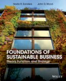 Sanders, Nada R.; Wood, John D. - Foundations of Sustainable Business - 9781118441046 - V9781118441046