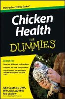 Gauthier, Julie, Ludlow - Chicken Health For Dummies (For Dummies (Math & Science)) - 9781118444276 - V9781118444276