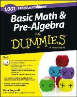 Zegarelli, Mark - 1001 Basic Math & Pre-Algebra Practice Problems For Dummies - 9781118446560 - V9781118446560