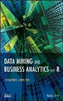 Ledolter, Johannes - Data Mining and Business Analytics with R - 9781118447147 - V9781118447147