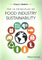 Baldwin, Cheryl J. - The 10 Principles of Food Industry Sustainability - 9781118447734 - V9781118447734