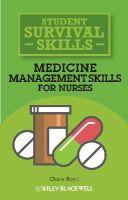 Boyd, Claire - Medicine Management Skills for Nurses (Student Survival Skills) - 9781118448854 - V9781118448854