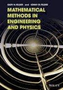 Felder, Gary N., Felder, Kenny M. - Mathematical Methods in Engineering and Physics - 9781118449608 - V9781118449608