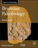 Taylor, Paul D. - Bryozoan Paleobiology - 9781118455005 - V9781118455005