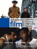 - American Film History: Selected Readings, 1960 to the Present - 9781118475126 - V9781118475126