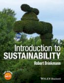 Brinkmann, Robert - Introduction to Sustainability - 9781118487259 - V9781118487259