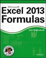 Walkenbach, John - Excel 2013 Formulas (Mr. Spreadsheet's Bookshelf) - 9781118490440 - V9781118490440