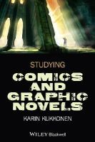 Kukkonen, Karin - Studying Comics and Graphic Novels - 9781118499924 - V9781118499924
