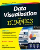 Consumer Dummies - Data Visualization For Dummies - 9781118502891 - V9781118502891
