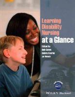 Gates, Bob, Fearns, Debra, Welch, Jo - Learning Disability Nursing at a Glance - 9781118506134 - V9781118506134