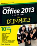 Weverka, Peter - Office 2013 All-In-One For Dummies - 9781118516362 - V9781118516362