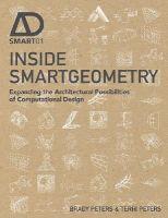 Peters, Terri; Peters, Brady - Inside Smartgeometry - 9781118522479 - V9781118522479