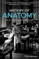 Tubbs, R. Shane, Shoja, Mohammadali M., Loukas, Marios, Agutter, Paul - History of Anatomy: An International Perspective - 9781118524251 - V9781118524251
