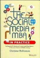Holloman, Christer - The Social Media MBA in Practice - 9781118524541 - V9781118524541