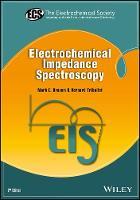 Orazem, Mark E., Tribollet, Bernard - Electrochemical Impedance Spectroscopy (The ECS Series of Texts and Monographs) - 9781118527399 - V9781118527399