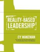 Wakeman, Cy - Reality-Based Leadership Self Assessment - 9781118540466 - V9781118540466