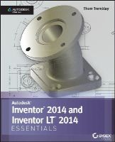 Tremblay, Thom - Autodesk Inventor 2014 Essentials - 9781118575208 - V9781118575208