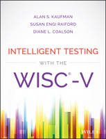 Kaufman, Alan S. - Intelligent Testing with the WISC-V - 9781118589236 - V9781118589236