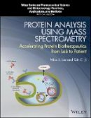 . Ed(s): Lee, Mike S.; Ji, Qin C. - Protein Analysis Using Mass Spectrometry - 9781118605196 - V9781118605196