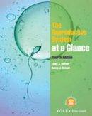 Heffner, Linda J.; Schust, Danny J. - The Reproductive System at a Glance - 9781118607039 - V9781118607039