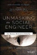 Hadnagy, Christopher - Unmasking the Social Engineer - 9781118608579 - V9781118608579