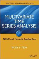 Tsay, Ruey S. - Multivariate Time Series Analysis - 9781118617908 - V9781118617908